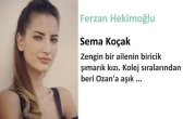 Ferzan Hekimoğlu (Sema Koçak)