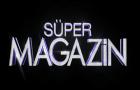 Süper Magazin Neden Yok Neden Yayınlanmıyor Var Mı Yok Mu