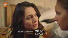 Maria Ile Mustafa 8. Bölüm Fragmanı