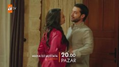 Maria Ile Mustafa 7. Bölüm 2. Fragmanı