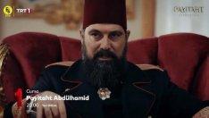 Payitaht Abdülhamid 100. Bölüm 2. Fragmanı