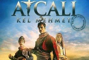 Atçalı Kel Mehmet Filminin Çekimleri Nerede Yapıldı? Atçalı Kel Mehmet Kimdir?