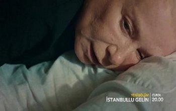 İstanbullu Gelin 85. Bölüm Fragmanı
